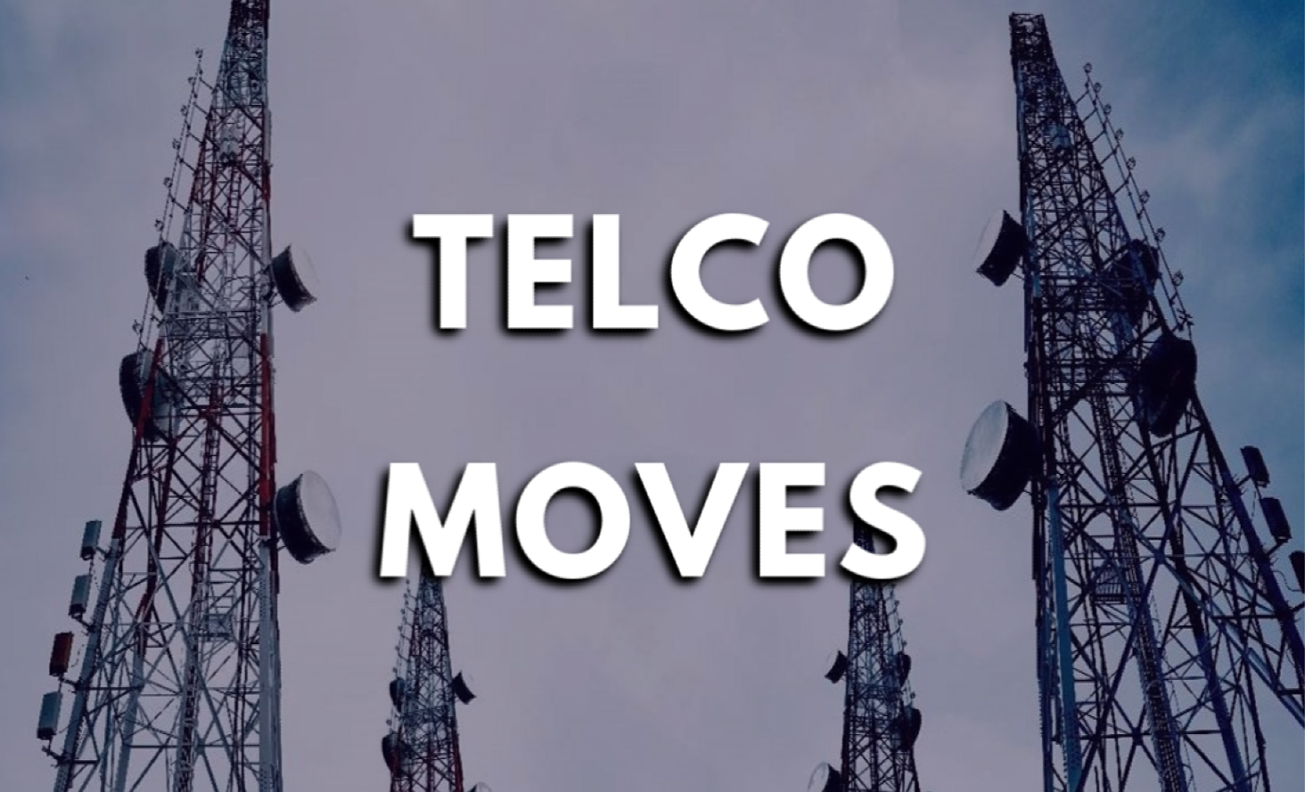 telco moves week 11